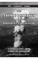 The Atomic Bombings of Hiroshima and Nagasaki
