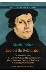 Martin Luther: Roots of the Reformation