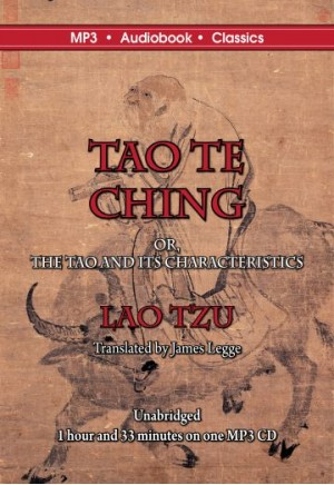 The Tao Te Ching, or, The Tao and its Characteristics