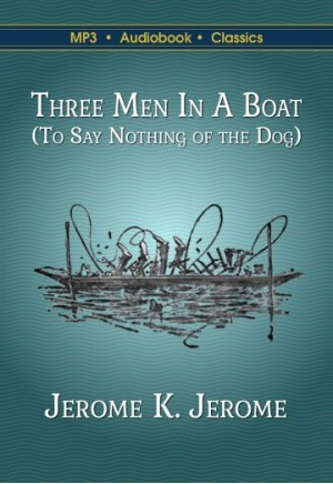 Three Men in a Boat (Not to Mention the Dog)