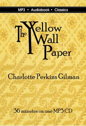 The Yellow Wallpaper ...
